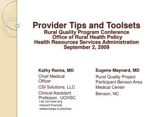 Provider Tips and Toolsets  Rural Quality Program Conference  Office of Rural Health Policy  Health Resources Services A