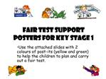 Fair Test Support Posters for Key Stage 1