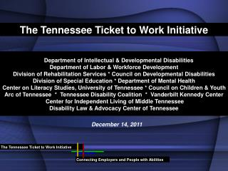 The Tennessee Ticket to Work Initiative
