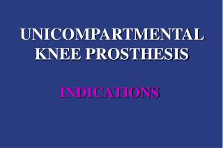 UNICOMPARTMENTAL KNEE PROSTHESIS
