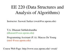 EE 220 Data Structures and Analysis of Algorithms