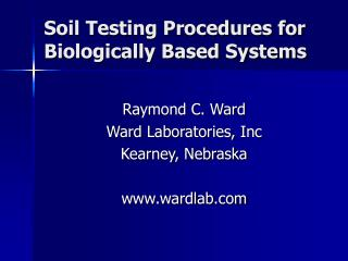 Soil Testing Procedures for Biologically Based Systems