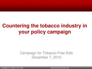 Countering the tobacco industry in your policy campaign