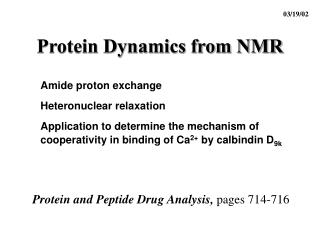 Protein Dynamics from NMR