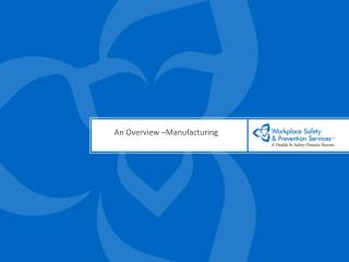 An Overview  Manufacturing