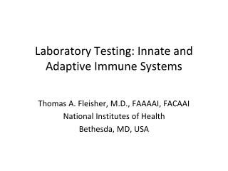 Laboratory Testing: Innate and Adaptive Immune Systems