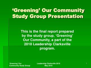 Greening  Our Community Study Group Presentation