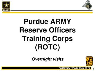 Purdue ARMY  Reserve Officers  Training Corps ROTC