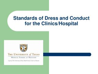 Standards of Dress and Conduct for the Clinics