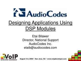 Designing Applications Using DSP Modules