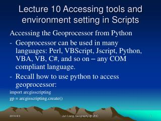 Lecture 10 Accessing tools and environment setting in Scripts