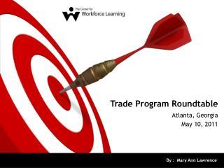 Trade Program Roundtable