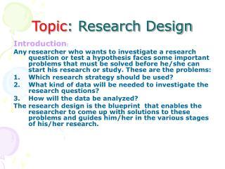 Topic: Research Design