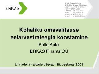 Eesti Regionaalse ja Kohaliku Arengu Sihtasutus aadress:  Ahtri 8 III korrus, Tallinn 10151, Eesti Telefon:    372694342