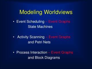 Modeling Worldviews