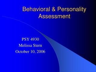Behavioral  Personality Assessment