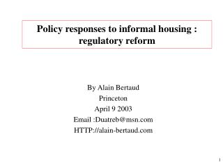 Policy responses to informal housing : regulatory reform