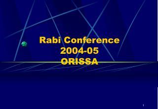 Rabi Conference  2004-05 ORISSA