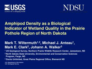 Amphipod Density as a Biological Indicator of Wetland Quality in the Prairie Pothole Region of North Dakota