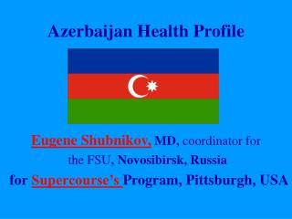 Azerbaijan Health Profile