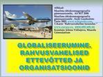 Globaliseerumine. rahvusvahelised ettev tted ja organisatsioonid