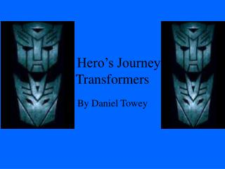 A Hero s Journey Transformers