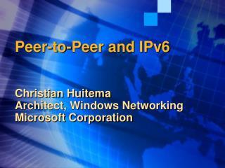 Peer-to-Peer and IPv6PPT
