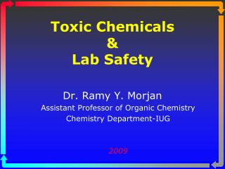 Toxic Chemicals  Lab Safety