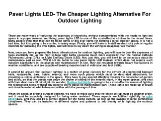 Paver Lights LED- The Cheaper Lighting Alternative For Outdo