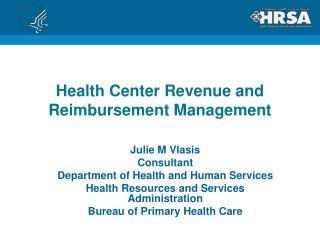 Health Center Revenue and Reimbursement Management