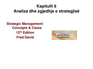Kapitulli 6 Analiza dhe zgjedhja e strategjis
