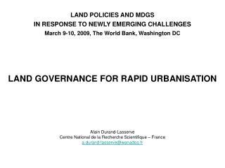 LAND GOVERNANCE FOR RAPID URBANISATION