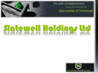 Slatewell holdings ltd, emerald leasing LLC. Leasing Today F