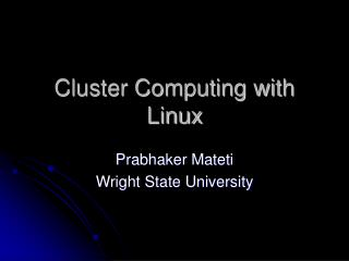 Cluster Computing with Linux