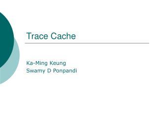 Trace Cache
