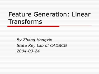 Feature Generation: Linear Transforms