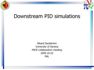 Downstream PID simulations