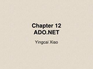 Chapter 12 ADO