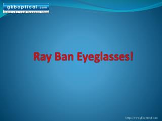 Online Ray Ban Eyeglasses