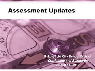 Assessment Updates