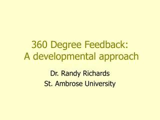 360 Degree Feedback:  A developmental approach