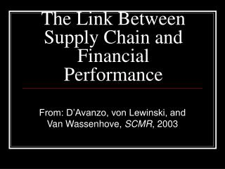The Link Between Supply Chain and Financial Performance