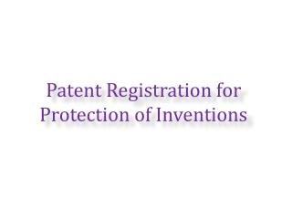 Patent Registration for Protection of Inventions