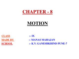 CHAPTER - 8  MOTION