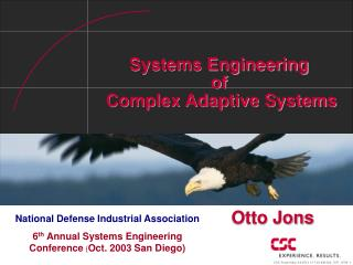 Systems Engineering  of  Complex Adaptive Systems