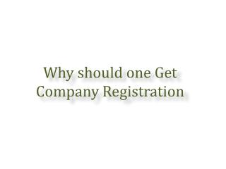 Why should one Get Company Registration