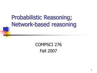 Probabilistic Reasoning; Network-based reasoning