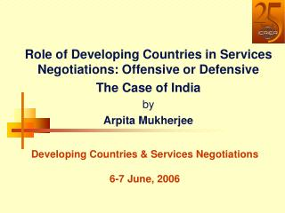 Developing Countries  Services Negotiations   6-7 June, 2006