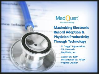 Maximizing Electronic Record Adoption  Physician Productivity Through Technology