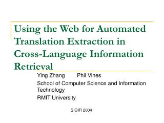 Using the Web for Automated Translation Extraction in Cross-Language Information Retrieval